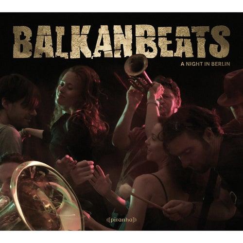 BalkanBeats - A Night In Berlin by Various Artists