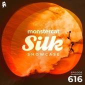 Monstercat Silk Showcase 616 (Hosted by Terry Da Libra) by Monstercat Silk Showcase
