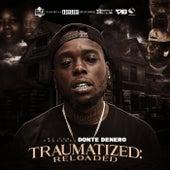 Traumatized Reloaded by Donte Denero