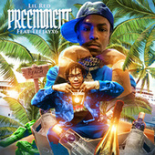 Preeminent (feat. Teejayx6) by Lil Red