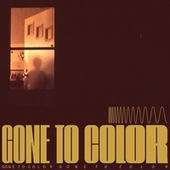 Gone to Color by Gone to Color