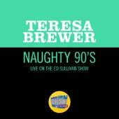 Naughty 90's (Live On The Ed Sullivan Show, November 30, 1958) de Teresa Brewer