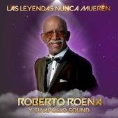 La Leyendas Nunca Mueren von Roberto Roena y Su Apollo Sound