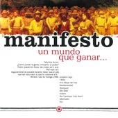 Un Mundo Que Ganar, Unas Cadenas Que Perder by Manifesto