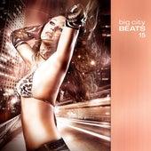 Big City Beats Vol. 15 von Various Artists