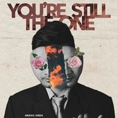 You're Still the One (Cover Version) by Anang Anda