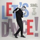 Let´s Dance! by Suhel