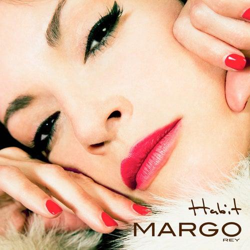 Habit by Margo Rey