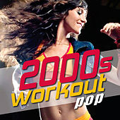 00s Workout: Pop - The Best Playlist for Walking, Jogging, Running, and Cardio Exercise by Fitness Nation