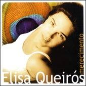 Merecimento de Elisa Queiros