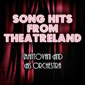 Song Hits From Theatreland von Mantovani & His Orchestra