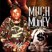 Too Much Money by King Yakzon