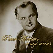 Peter Anders Sings Arias von Peter Anders