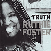 The Truth According to Ruthie Foster by Ruthie Foster