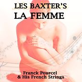 Les Baxter's La Femme von Franck Pourcel
