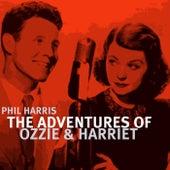 The Adventures Of Ozzie And Harriet de Phil Harris (1)
