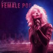 Empowering Female Pop by Alibi Music