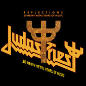 Reflections - 50 Heavy Metal Years of Music by Judas Priest