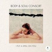 I Put a Spell on You by Body