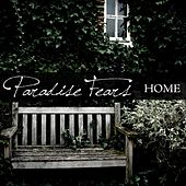 Home by Paradise Fears