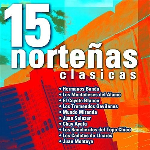 15 Nortenas Clasicas by Various Artists