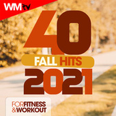 40 Fall Hits 2021 For Fitness & Workout (Unmixed Compilation for Fitness & Workout 128 Bpm / 32 Count) de Workout Music Tv