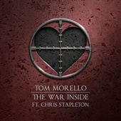 The War Inside (feat. Chris Stapleton) by Tom Morello, Shea Diamond, Dan Reynolds