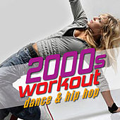 00s Workout: Dance and Hip Hop - The Best Playlist for Walking, Jogging, Running, and Cardio Exercise by Fitness Nation