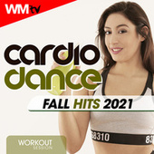 Cardio Dance Fall Hits 2021 Workout Session (60 Minutes Non-Stop Mixed Compilation for Fitness & Workout 128 Bpm / 32 Count) by Workout Music Tv