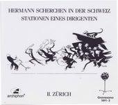 Scherchen: 78 RPM Recordings, Vol. 2 – Zurich by Hermann Scherchen