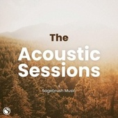 The Acoustic Sessions by Sagebrush Music