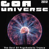Goa Universe 2012 - The Best Of Psychedelic Trance by Various Artists