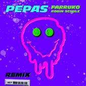 Pepas (Robin Schulz Remix) by Farruko