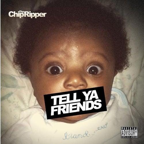 We Ain't Playin' (feat. Cyhi da Prynce & Malik Yusef) by Chip Tha Ripper