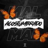 Mal Acostumbrao (Remix) de Tomi Dj