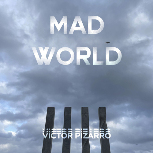Mad World fra Victor Pizarro
