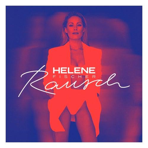 Rausch (Deluxe) von Helene Fischer