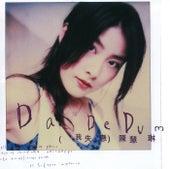 Da De Dum (Wo Shi Lian) de Kelly Chen