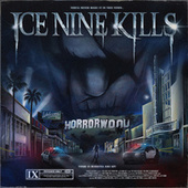 Welcome To Horrorwood: The Silver Scream 2 by Ice Nine Kills