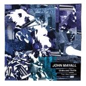 Chills and Thrills von John Mayall