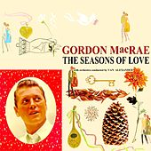Seasons Of Love by Gordon MacRae