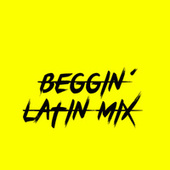 Beggin´´  (Latin Mix) by Tosca
