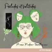 Préludes et solitudes by Marie Nadeau-Tremblay