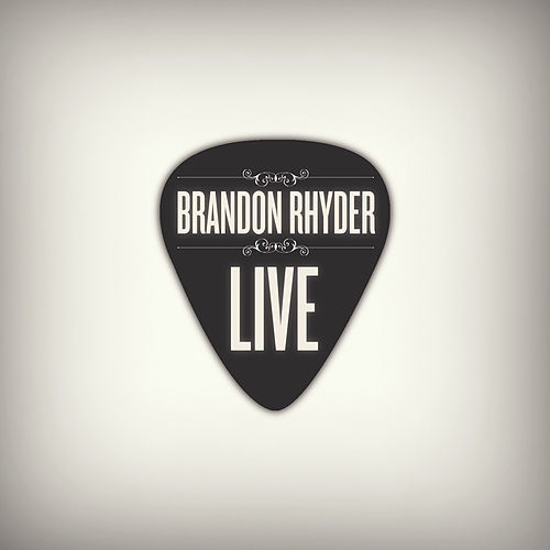 Live by Brandon Rhyder