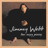 Ten Easy Pieces (Expanded Edition) van Jimmy Webb