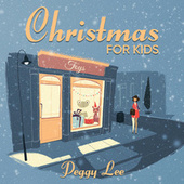 Christmas For Kids by Peggy Lee