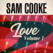 Love Volume 1 by Sam Cooke
