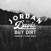 Buy Dirt (Acoustic) by Jordan Davis
