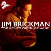 The Ultimate Christmas Playlist by Jim Brickman