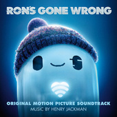 Ron's Gone Wrong (Original Motion Picture Soundtrack) by Henry Jackman